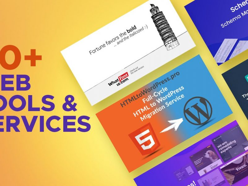40+ Web Tools & Services